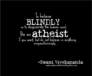 atheism-quotes-no-blind-belief