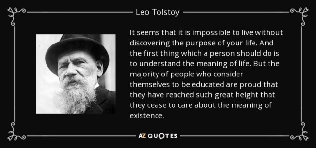 quote-it-seems-that-it-is-impossible-to-live-without-discovering-the-purpose-of-your-life-leo-tolstoy-109-5-0562